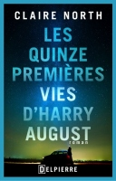 quinze-premieres-vies-harry-august-north