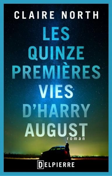 quinze-premieres-vies-harry-august-north