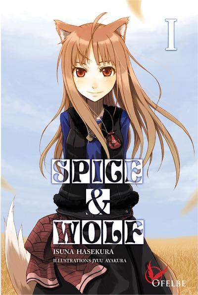 spice-wolf-tome-1-isuna-hasekura-jyuu-ayakura-ofelbe