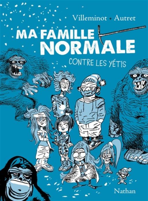 Ma_famille_normale_contre_les_yetis