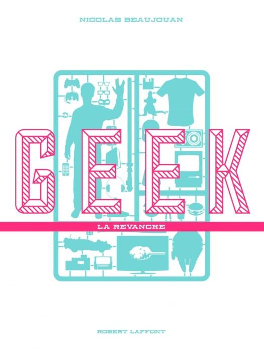 geek-la-revanche-nicolas-beaujouan-robert-laffont-geek-lantern-768x1024