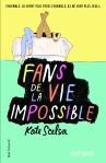 Fans de la vie impossible