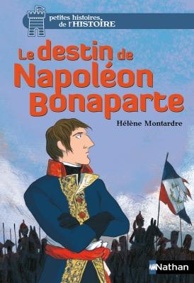 le destin de Napoléon