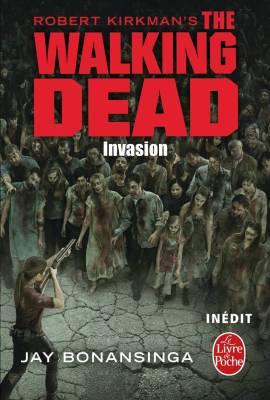 the-walking-dead-tome-6-invasion-le-livre-de-poche