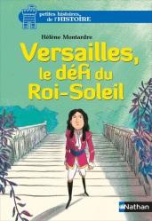 Versailles le défi du roi-soleil
