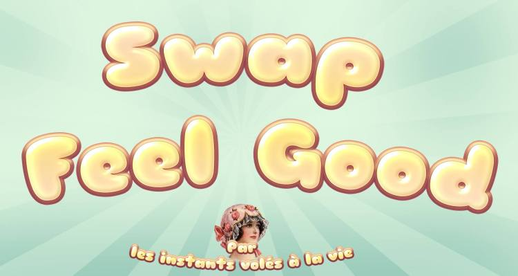 swap feel good