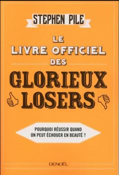 glorieux losers