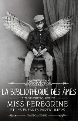miss-peregrine-tome-3-la-bibliotheque-des-ames-ransom-riggs_bayard-1