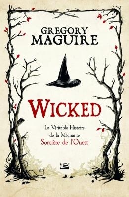 wicked-tome-1-la-veritable-histoire-de-la-mechante-sorciere-de-louest