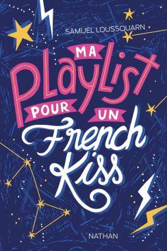 My playlist pour un french kiss